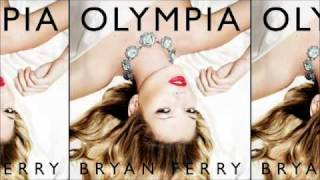 Bryan Ferry - Me Oh My (Olympia)