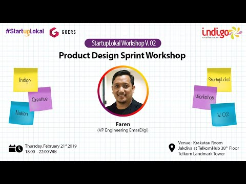 [Bagian #2] Liputan Indigo x Startuplokal workshop v.02: Product Design Sprint
