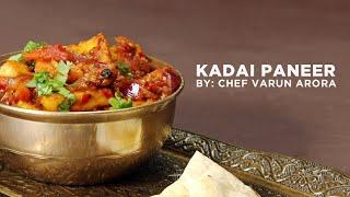How To Make Restaurant Style Kadai Paneer By Chef Varun Arora
