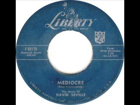 Mediocre - David Seville (Ross Bagdasarian) (HQ)