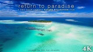FIJI Tropical Island Nature Scenes 4K (No Music) 2 HOUR Ambient Film: