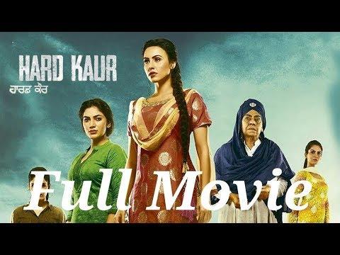 Hard kaur new punjabi movie full movie