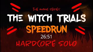 The Mimic - The Witch Trials SPEEDRUN - Hardcore Solo (26:51) WR so far?