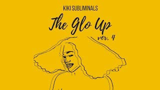 the glo up | ver. 4 (desired beauty + no religious aff.) ❋ kiki subliminals