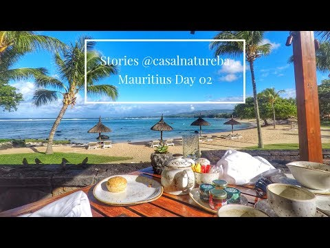 Mauritius day 02 - Stories @casalnatureba