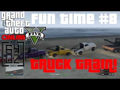 GTA 5 Online Fun Time #8 - Tow Truck Train...