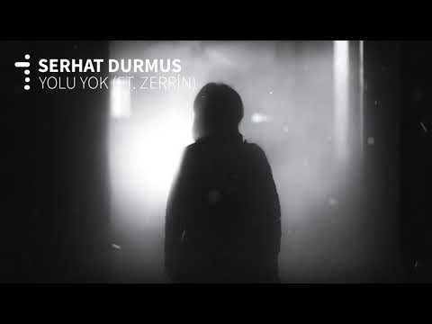Serhat Durmus   Yolu Yok ft  Zerrin + lyrics   (Turkish, Arabic, English) مترجمه
