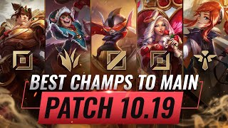 2 BEST Champions To MAIN For EVERY ROLE in Patch 10.19 - League of Legends Season 10