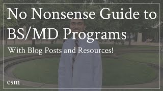 The No-Nonsense Guide oḟ How to Get Into a BS/MD Program