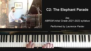 C:2 The Elephant Parade (ABRSM Initial Grade piano 2021-2022)