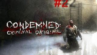 Condemned - Criminal Origins - серия 2 - Подстава!