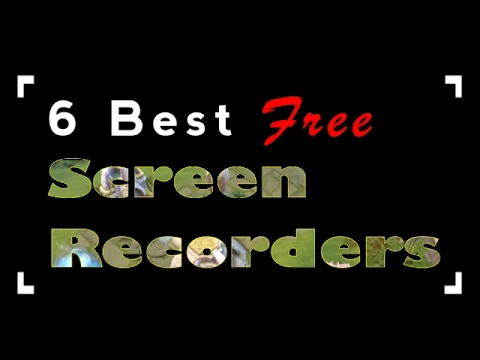 Top 6 FREE Screen Recorders with No Watermark No Time Limits