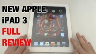 New Apple iPad 3 Full Review