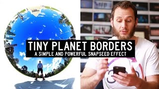How To Give Your Tiny Planets STYLISH Borders!
