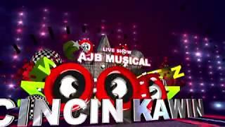 CINCIN  KAWIN - AJB MUSICAL