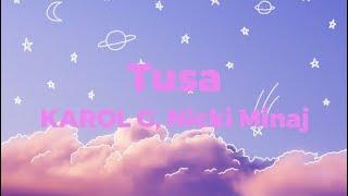 Tusa - KAROL G, Nicki Minaj | Lyrics Video (Clean Version)
