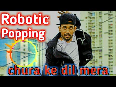 Popping Robotic New Chura Ke Dil Mera Dharmesh Sir Dance Song By L R 0