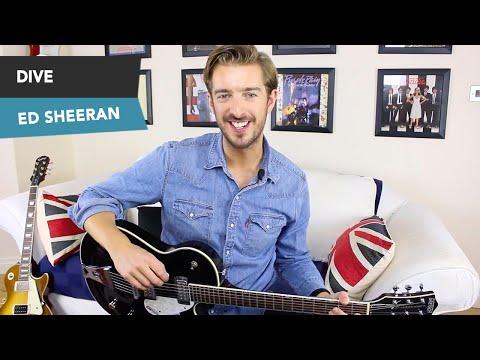 Ed Sheeran - DIVE Guitar Lesson Tutorial  - How to play Chords NO CAPO