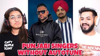 15 Punjabi Singers Real Voice without Autotune/Music   Sidhu Moosewala,Karan Aujla Reaction