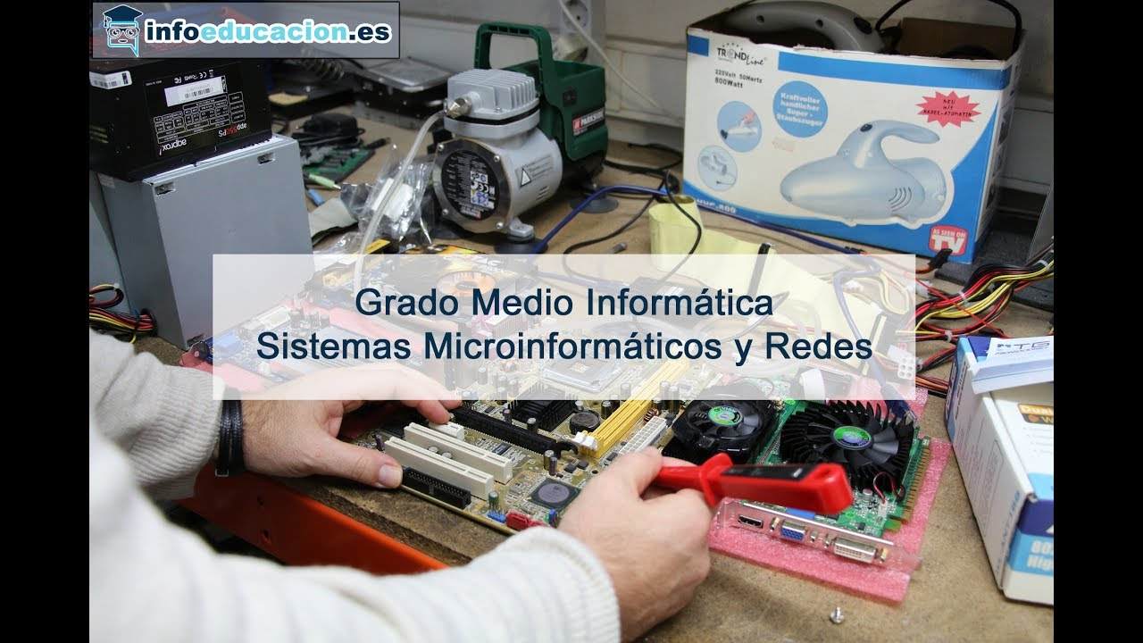 Grado Medio De Sistemas Microinformáticos Y Redes En País