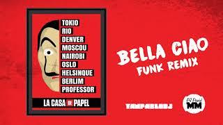yan pablo dj e dj david mm bella ciao funk remix la casa de papel