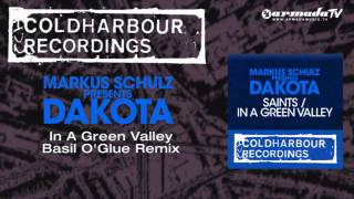 Markus Schulz presents Dakota - In A Green Valley (Basil O