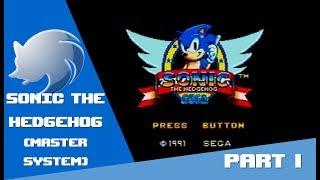Sonic the Hedgehog - GOING 8 BIT | Sonic The Hedgehog (Master System) #1 - User video