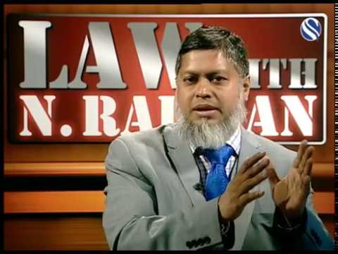 21 January 2017, Law with N Rahman, Part 1