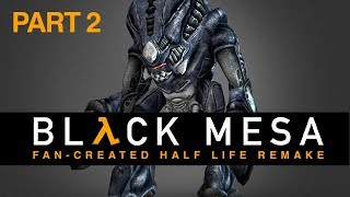 Half-Life BLACK MESA // Fan Created Remake // Improved Graphics  // Live Stream Gameplay PART 2