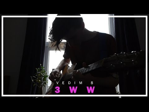 3WW (An Alt-J Cover) | VEDIM 8