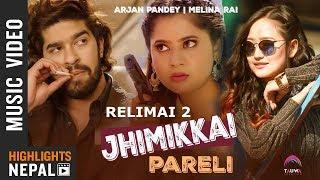 Jhimikkai Pareli (Relimai 2)   Keki Adhikari   Arjan Pandey   Melina Rai   Nepali Song 2075