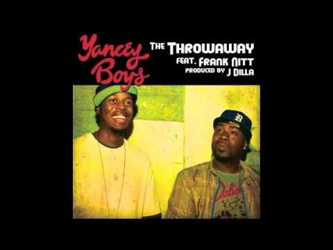 Yancey Boys - The Throwaway Feat. Frank Nitty