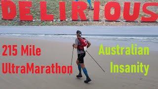 AUSSIE Mega Run - Delirious WEST 200 Mile Ultra Marathon Race 2019 - Long Form Documentary