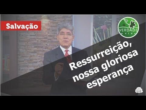 0615 - Ressurreição, nossa gloriosa esperança