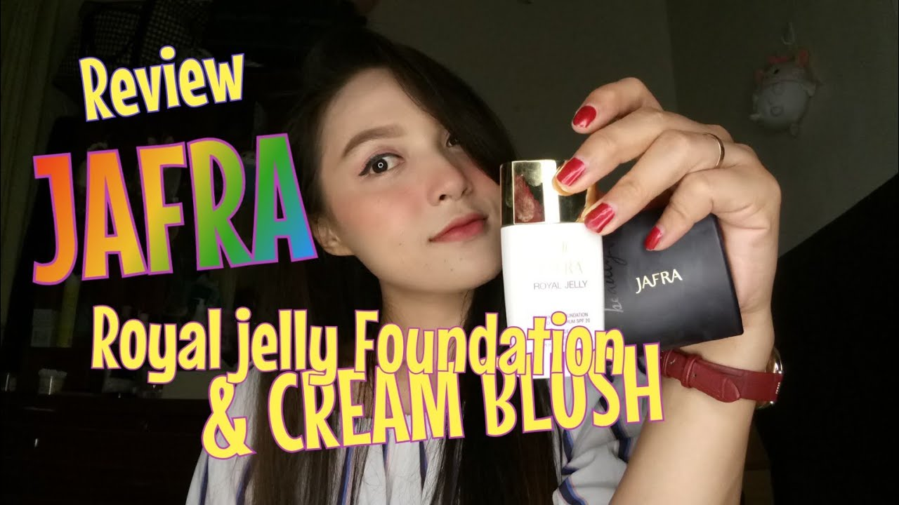 Review Jafra Royal Jelly Foundation Cream Blush Youtube Long Wear Creme On