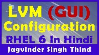 LVM Configuration in Linux GUI - LVM RHEL 6 Video 6