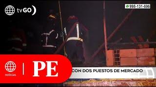 Incendio arrasó con dos puestos de mercado en Carabayllo | Primera Edición