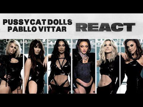 The Pussycat Dolls - React (Feat. Pabllo Vittar)
