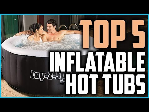Top 5 Best Inflatable Hot Tubs In 2019