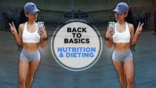 BACK TO BASICS | The Fundamentals of Nutrition (Q&A)