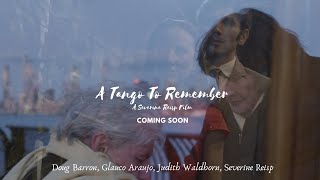 Trailer of **Award-Winning** A Tango To Remember | Short Film by Severine Reisp