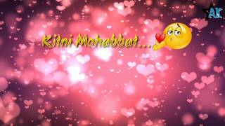 Kitni mohabbat hai mere dil me romantic song /download from here 👇👇