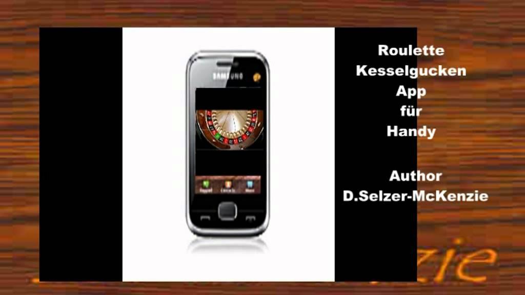 Roulette Kesselgucken App fürs Handy Roulettesystem SelMcKenzie ...