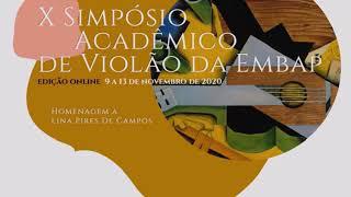 Abertura - X Simpósio Acadêmico de Violão da EMBAP - UNESPAR