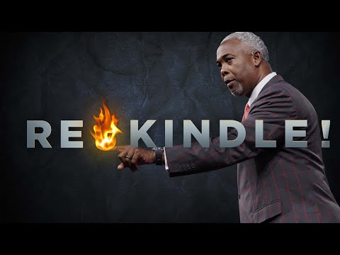 Rekindle! | Bishop Dale C. Bronner | Word of Faith Family Worship Cathedral