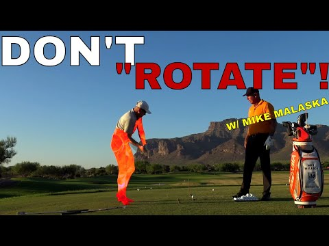 "Mike Malaska: DO NOT ""ROTATE"" your Lower Body in the golf swing! Be Better Golf"