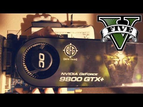 What it feels like to play with a 9800 GTX+ GTA V