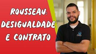 Baixar Rousseau: Desigualdade e Contrato - Brasil Escola