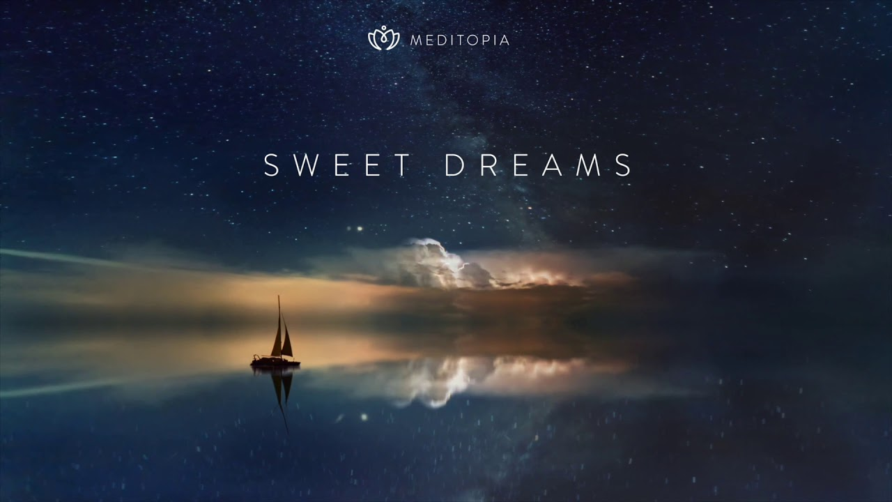 Sweet Dreams, A Log-Awaited Dream, Sleep Meditations