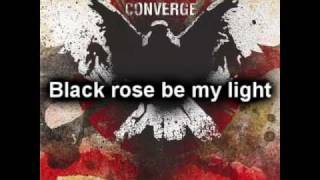 Watch Converge Grim Heart  Black Rose video